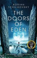 Adrian Tchaikovsky - The doors of Eden