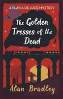 Alan Bradley - The golden tresses of the dead