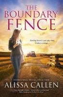 Alissa Callen - The boundary fence