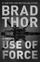 Brad Thor - Use of force