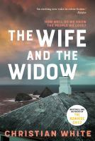 Christian White - The wife and the widow