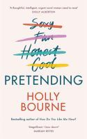 Holly Bourne - Pretending