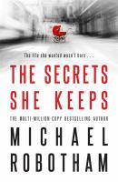 Michael Robotham - The secrets she keeps