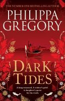 Philippa Gregory - Dark tides